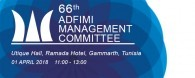 The 66th ADFIMI MANAGEMENT COMMITTEE (MCM)  will take place at Utique Hall, Ramada Hotel,Gammarth in Tunisia on 01 April 2018 at 11:00 - 13:00